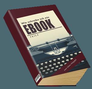 Wie schreibe ich ein Ebook Teil 2